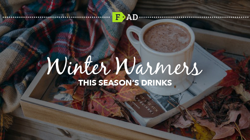 Winter Warmers – This Season's Drinks