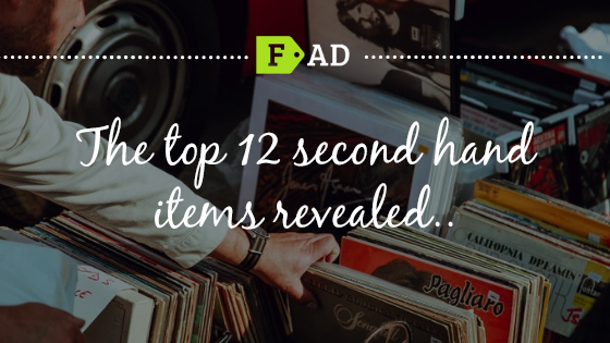 The top 12 second hand items revealed